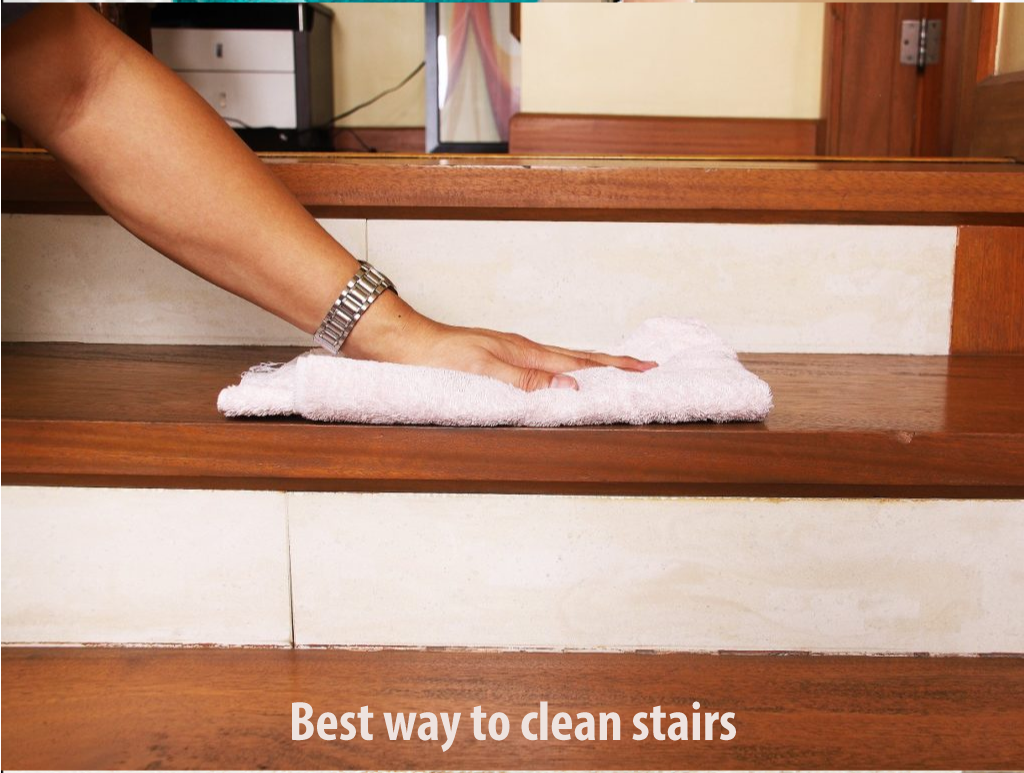 What is the best way to clean stairs