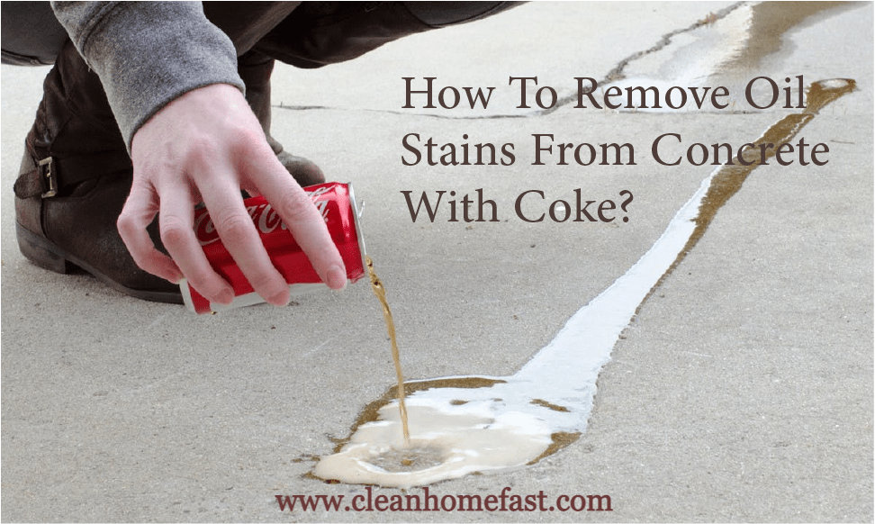 How To Remove Oil Stains From Concrete With Coke?