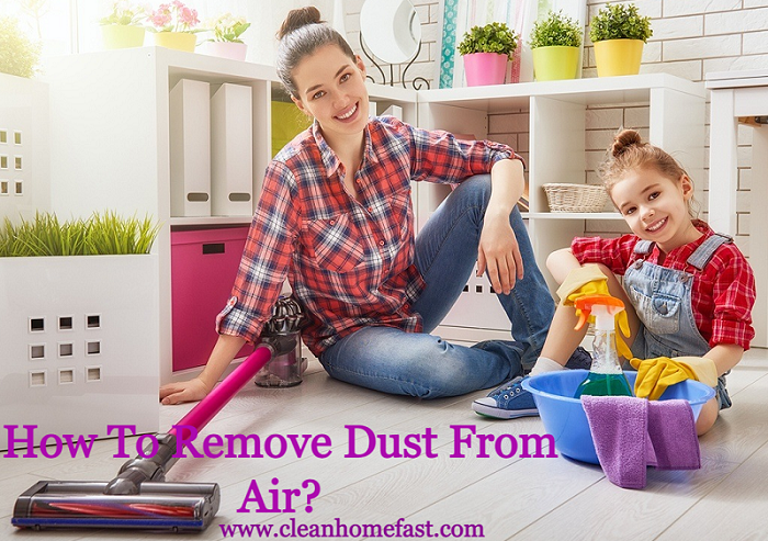 How To Remove Dust From Air